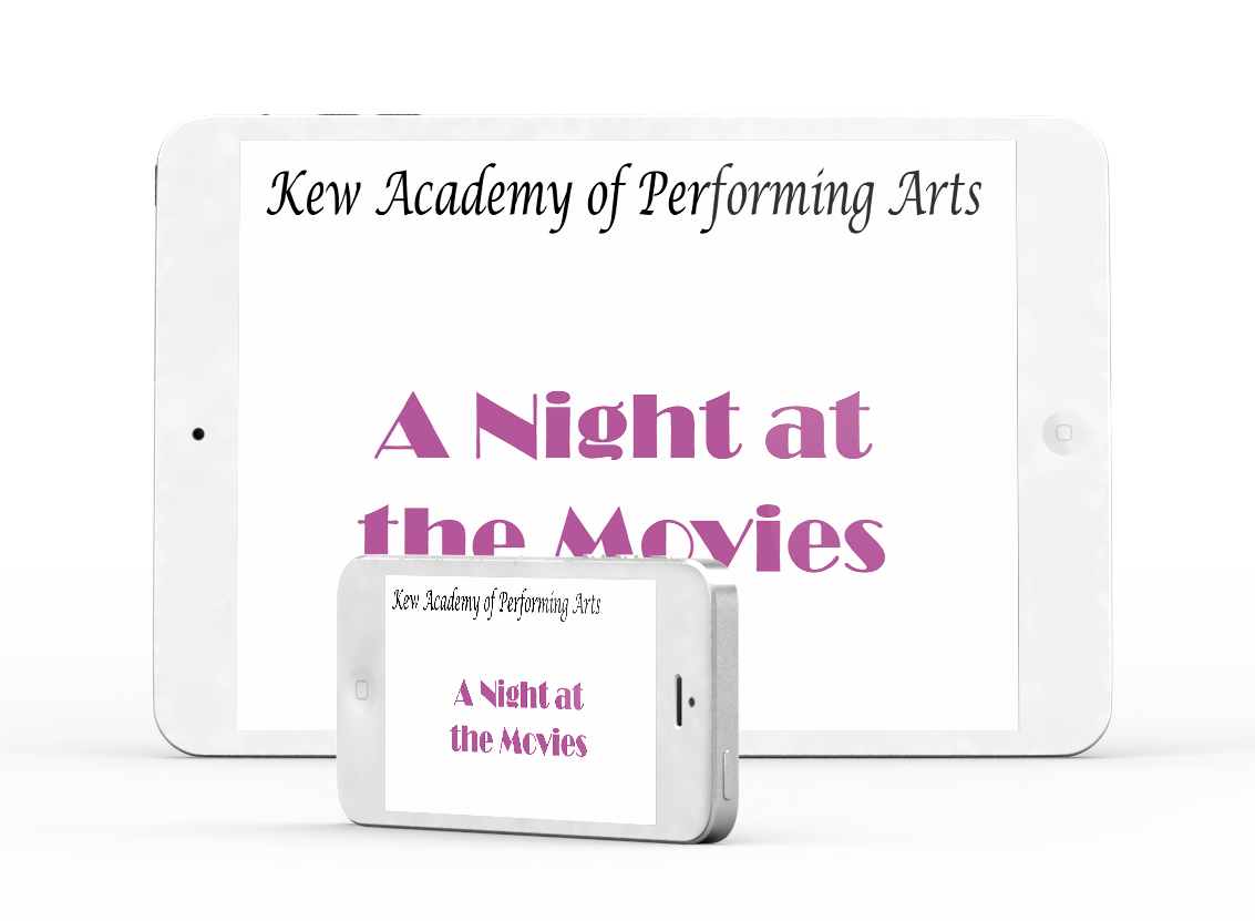 A Night at the Movies - Kew Academy Of Performing Arts