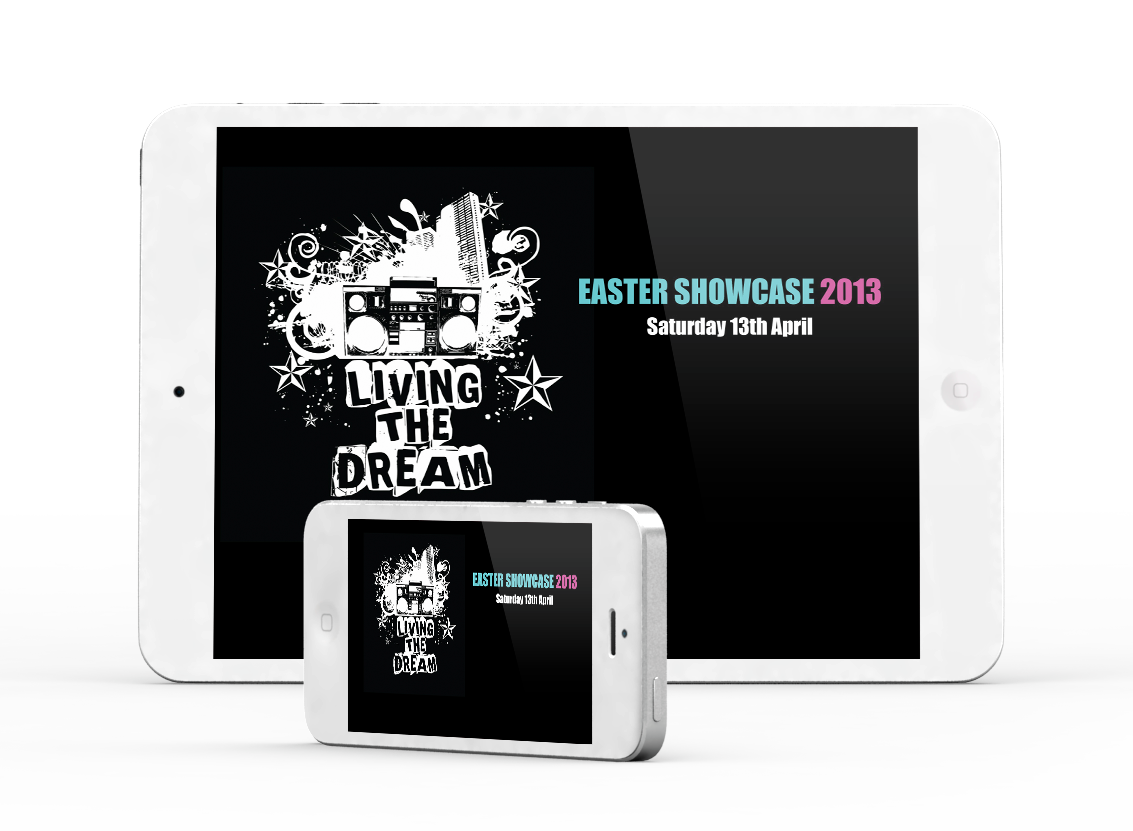 Easter Showcase 2013 - Living the Dream